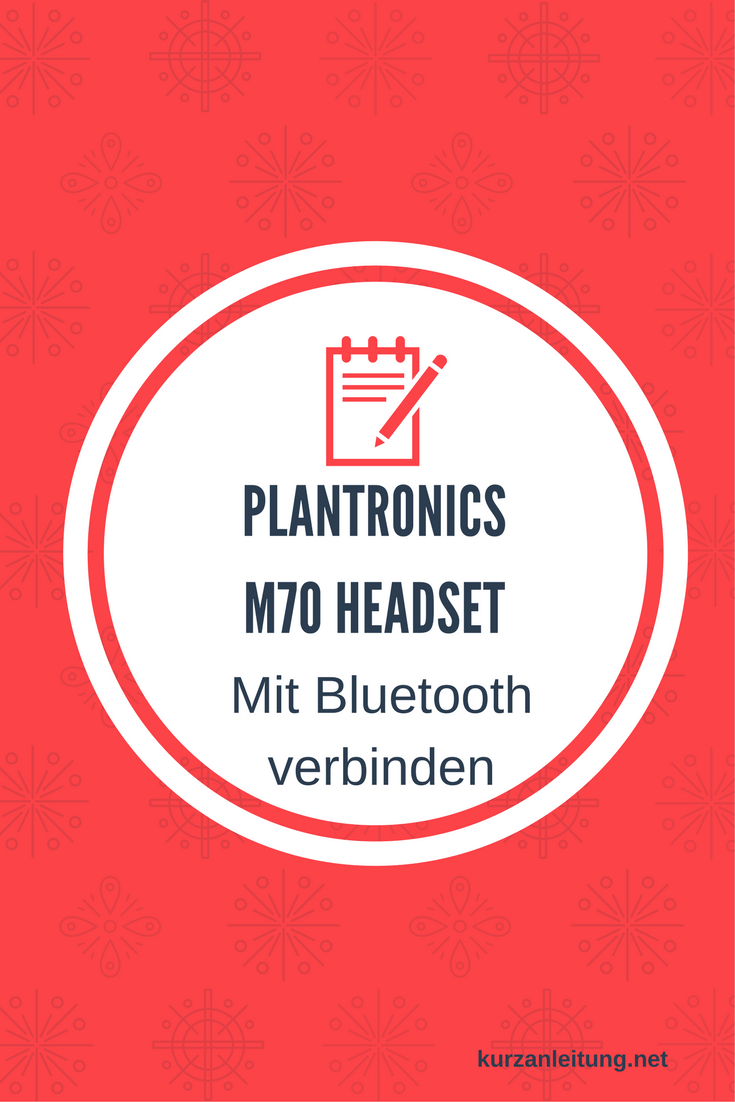 Plantronics M70 Headset: Bluetooth Verbindung herstellen
