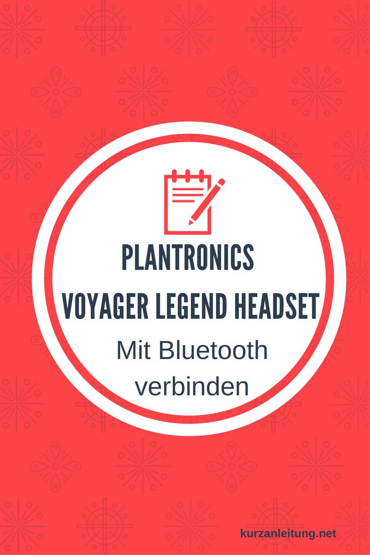 Plantronics Voyager Legend Headset: Bluetooth Verbindung